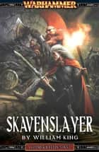 Skavenslayer ebook by William King
