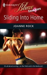 Sliding into Home ebook by Joanne Rock