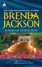 Flames of Attraction - Quade's Babies\Tall, Dark...Westmoreland! ebook by Brenda Jackson