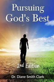 Pursuing God's Best ebook by Diane Smith Clark