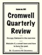 Cromwell Quarterly Review no. #001 ebook by Clarence Cromwell