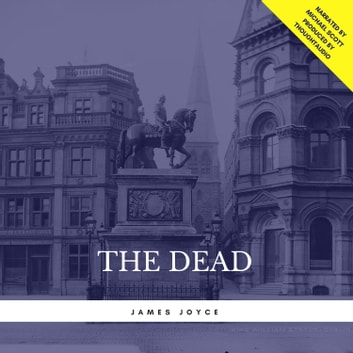 The Dead audiobook by James Joyce
