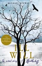 Ill Will ebook by Michael Stewart