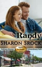 Randy - SISTERS BY DESIGN, #2 ebook by Sharon Srock