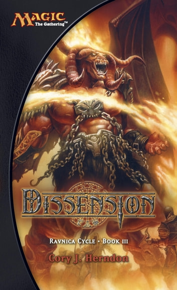 Dissension - Ravnica Cycle, Book III ebook by Cory Herndon