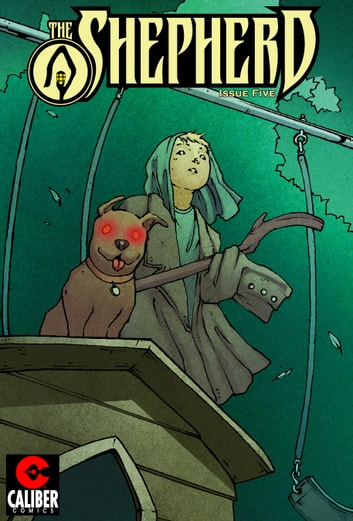 The Shepherd #5 ebook by Andrea Lorenzo Molinari,Roberto Xavier Molinari,Ryan Showers
