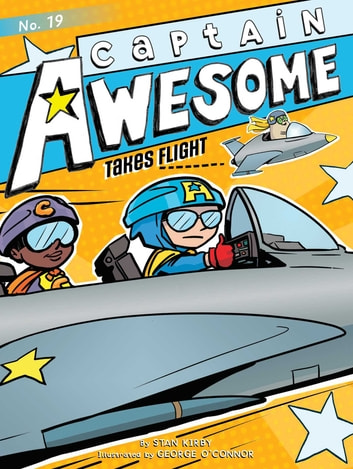 Captain Awesome Takes Flight ebook by Stan Kirby