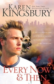 Every Now and Then ebook by Karen Kingsbury