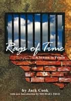 Rags of Time ebook by Jack Cook