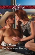 Her Sexy Vegas Cowboy ebook by Ali Olson