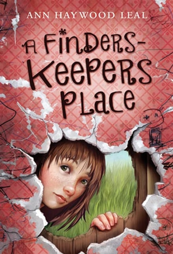 A Finders-Keepers Place ebook by Ann Haywood Leal