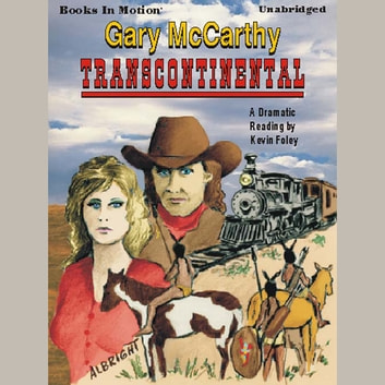 Transcontinental audiobook by Gary McCarthy