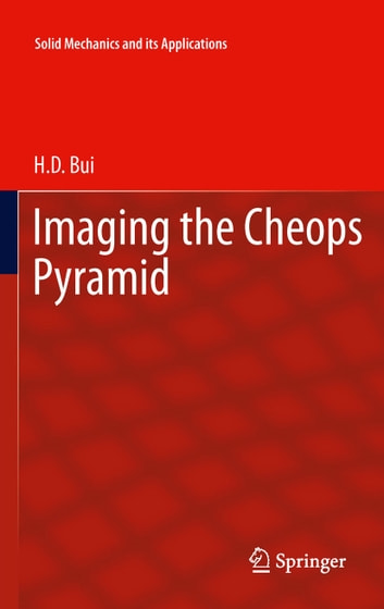 Imaging the Cheops Pyramid ebook by H.D. Bui