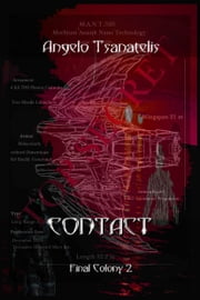 Contact (Final Colony 2) ebook by Angelo Tsanatelis