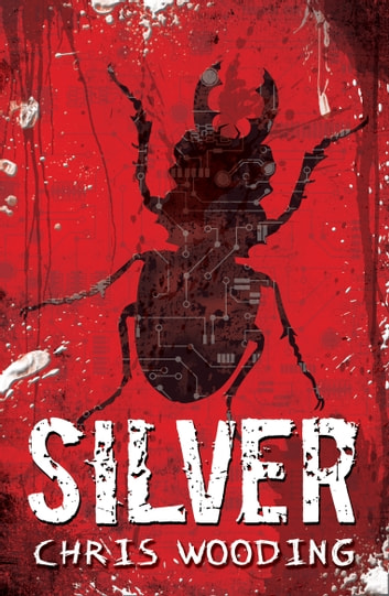 Silver ebook by Chris Wooding