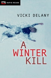 A Winter Kill ebook by Vicki Delany