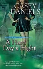 A Hard Day's Fright ebook by Casey Daniels
