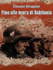 Fino alle mura di Babilonia ebook by Kobo.Web.Store.Products.Fields.ContributorFieldViewModel