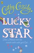 Lucky Star ebook by Cathy Cassidy