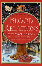 Blood Relations - A Torie O'Shea Mystery ebook by Rett MacPherson