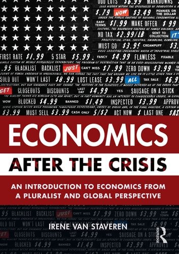 Economics after the crisis ebook by irene van staveren economics after the crisis an introduction to economics from a pluralist and global perspective ebook fandeluxe Gallery