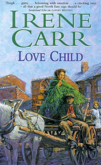 Love Child ebook by Irene Carr