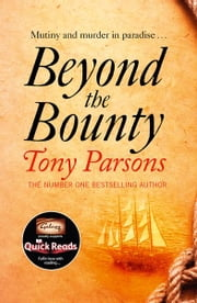 Beyond the Bounty ebook by Tony Parsons