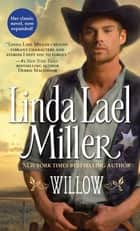 Willow - A Novel ebook by Linda Lael Miller