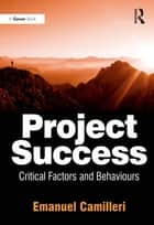 Project Success ebook by Emanuel Camilleri