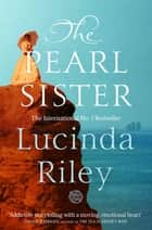 The Pearl Sister ebook by Lucinda Riley