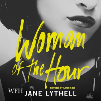 Woman of the Hour audiobook by Jane Lythell