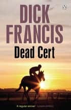 Dead Cert eBook by Dick Francis
