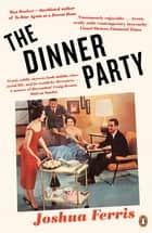 The Dinner Party ebook by Joshua Ferris