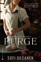 Purge ebook by Sofi Oksanen
