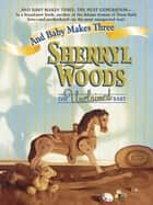 The Unclaimed Baby (Mills & Boon M&B) ebook by Sherryl Woods