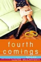 Fourth Comings ebook by Megan McCafferty