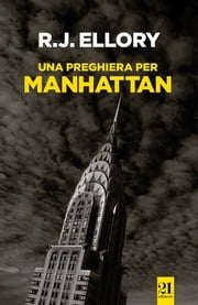 Una preghiera per Manhattan ebook by Kobo.Web.Store.Products.Fields.ContributorFieldViewModel