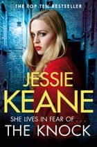 The Knock ebook by Jessie Keane