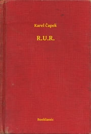 R.U.R. ebook by Karel Čapek