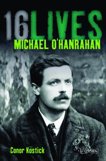 Michael O'Hanrahan - 16Lives ebook by Conor Kostick