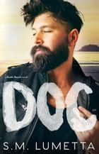 Doc - Bodhi Beach, #2 ebook by S.M. Lumetta