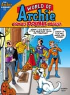 World of Archie Comics Double Digest #72 eBook by Archie Superstars