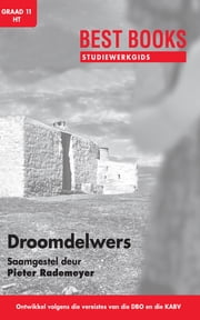 Best Books Studiewerkgids: Droomdelwers ebook by Pieter Rademeyer
