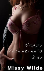 Happy Valentine's Day ebook by Missy Wilde