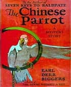 The Chinese Parrot eBook by Earl Derr Biggers