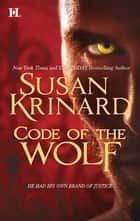 Code of the Wolf ebook by Susan Krinard