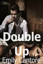 Double Up ebook by Emily Cantore