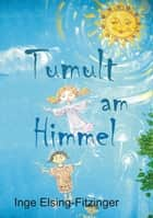 Tumult am Himmel ebook by Inge Elsing-Fitzinger