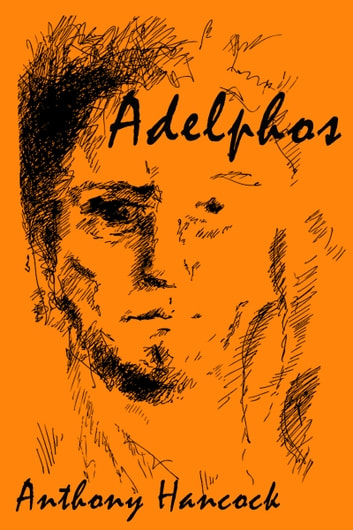 Adelphos ebook by Anthony Hancock