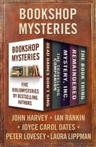 Bookshop Mysteries - Five Bibliomysteries by Bestselling Authors ebook by John Harvey, Laura Lippman, Peter Lovesey,...